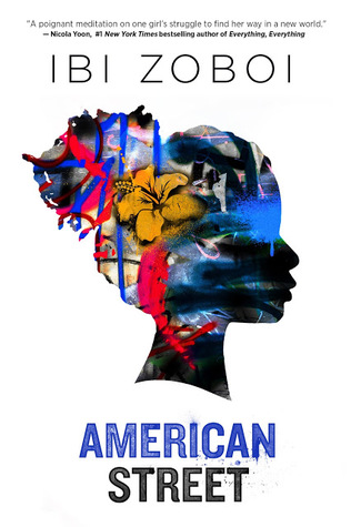2017 National Book Awards: American Street by IbiZoboi