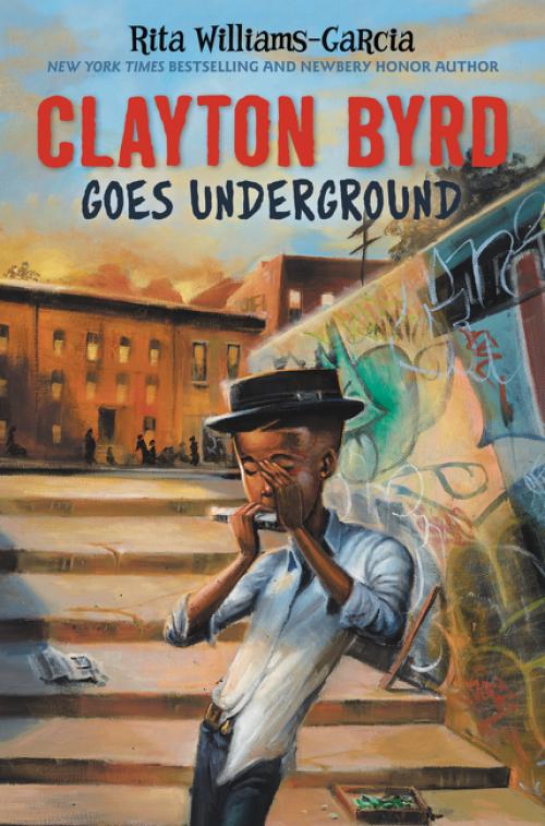 2017 National Book Awards: Clayton Byrd Goes Underground by Rita Williams-Garcia