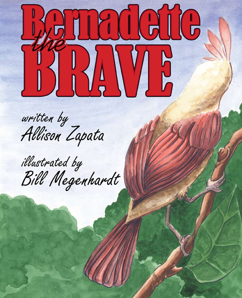 Bernadette the Brave   Allison Zapata