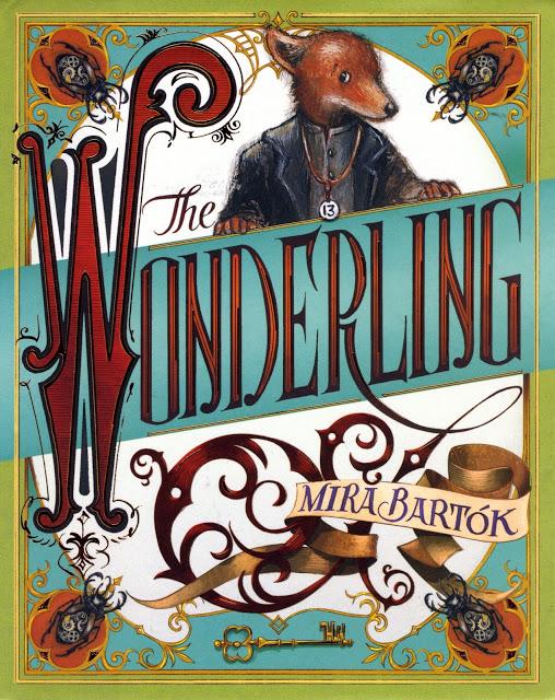 Great middle-grade novels: The Wonderling by Mira Bartók