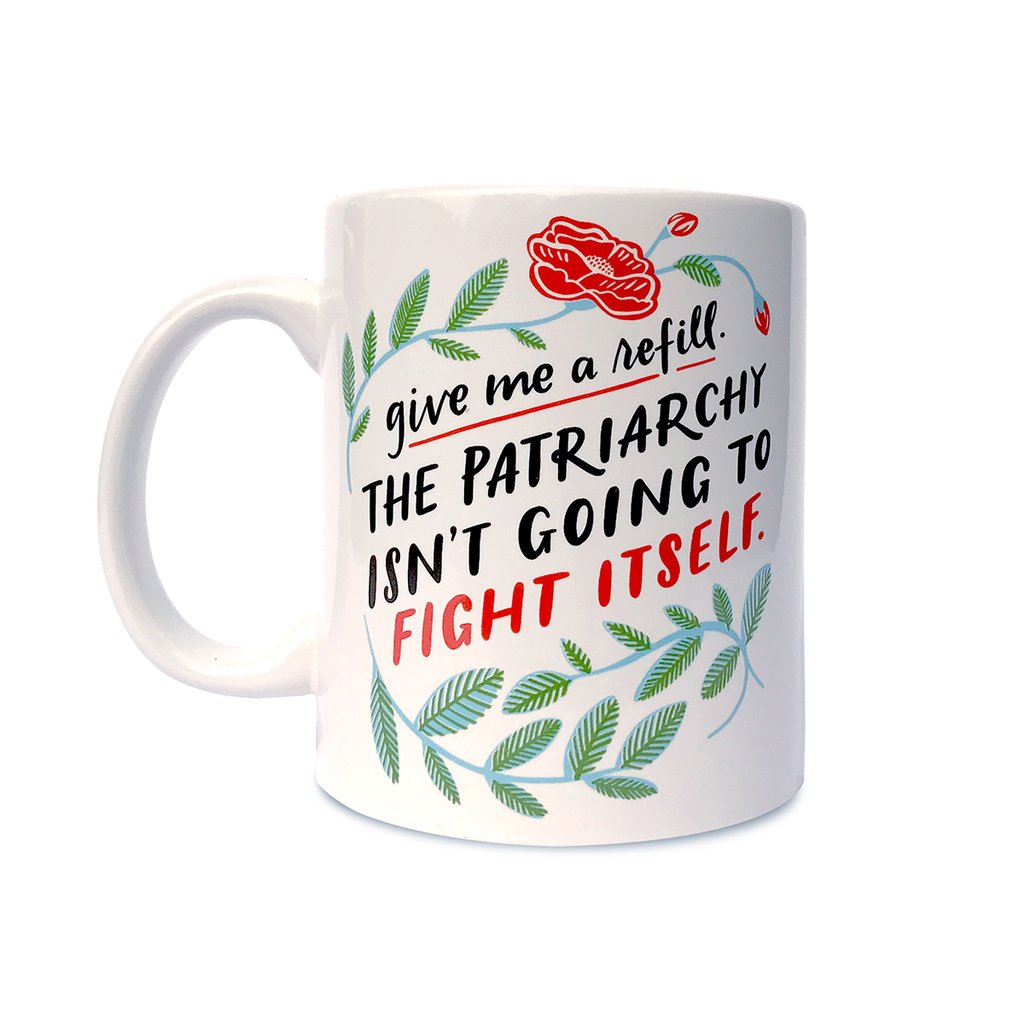 Cool feminist gifts: Patriarchy refill mug by Emily McDowell