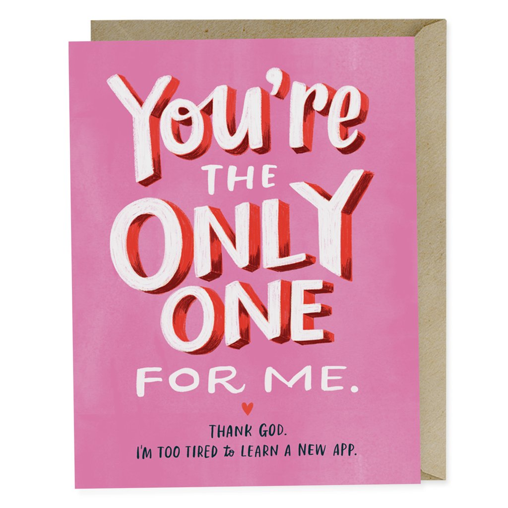 You're the Only One For Me Valentine's Day Card | Emily McDowell Studio