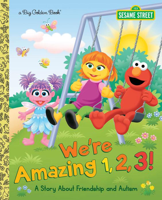 The Sesame Street book addressing autism: We're Amazing 1 2 3!