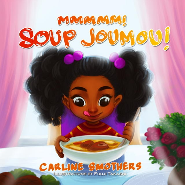 Books about Haiti for kids: Mmmm! Soup Joumou by Carline Smothers