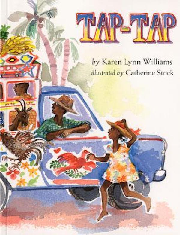 Books about Haiti for kids: Tap Tap by Karen Lynn Williams