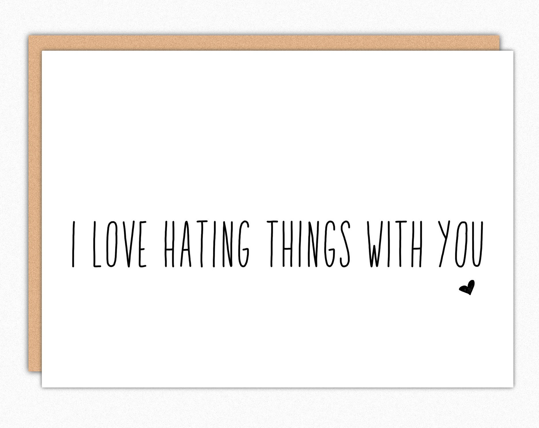 Funny Valentine's Day cards | I Love Hating Things With You by In A Nutshell Studios
