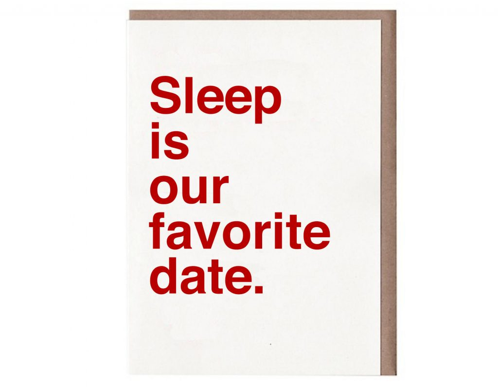 Funny Valentine's Day cards | Sleep is our favorite date valentines day card by Sad Shop