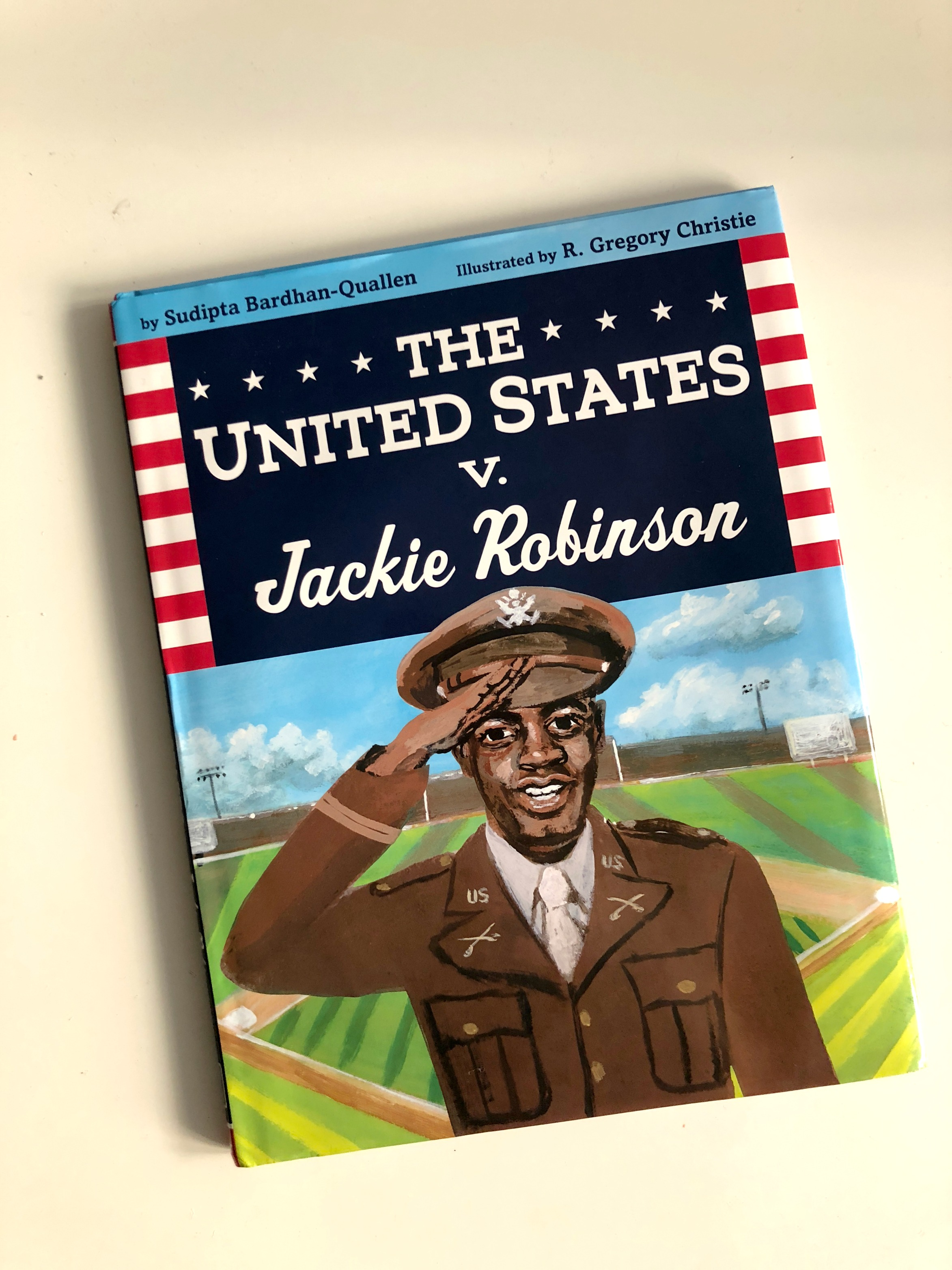 Great new biographical picture books from authors of color: United States V Jackie Robinson by Sudipta Bardhan-Quallen and R. Gregory Christine