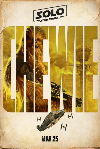 Solo: A Star Wars Story poster featuring Chewbacca