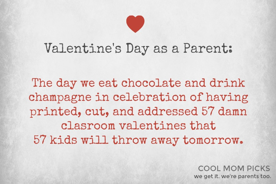 Valentine's Day as a parent. It's…different.