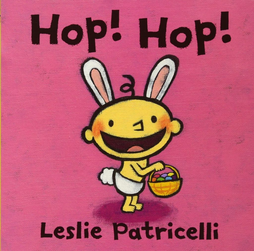 Non-candy Easter basket ideas: Hop Hop board book by Leslie Patricelli
