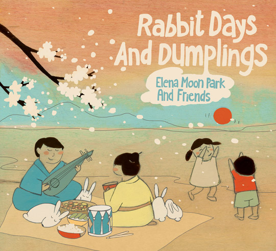 8 diverse family music albums you should know | rabbit days and dumplings by elena moon park