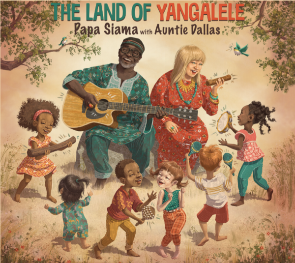 8 diverse family music albums you should know | The Land of Yangalele by Siama