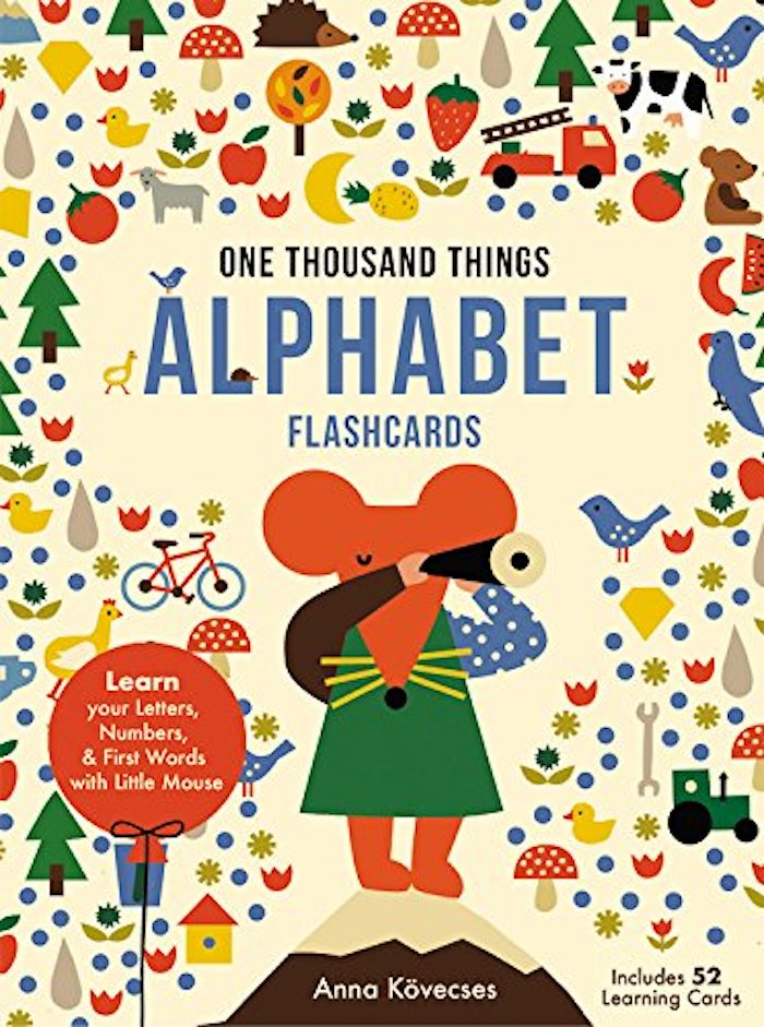 Cool first-words books: One Thousand Things Alphabet Flashcards by Anna Kövecses