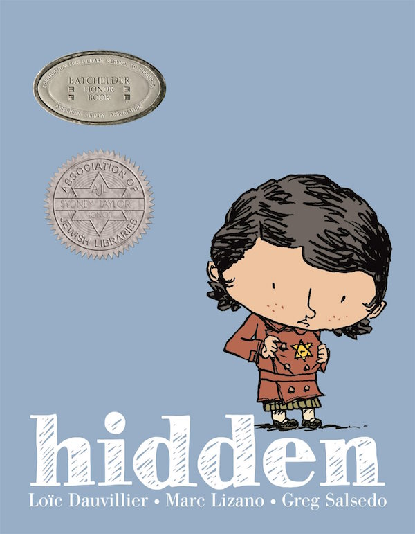 Holocaust books for kids: Hidden: A Child's Story of the Holocaust