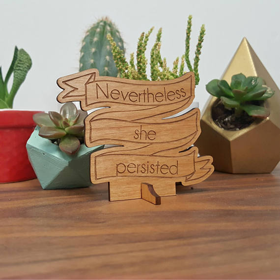 Nevertheless she persisted mini wooden desktop trophy | Cool affordable Mother's Day gifts under $15