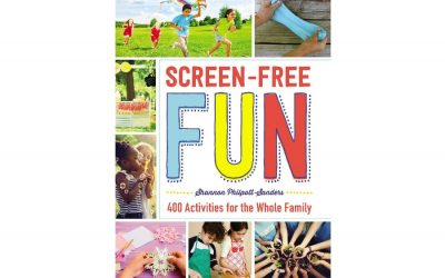 """Screen-Free Fun is the remedy for """"I'm bored."""""""