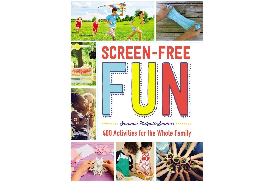 "Screen-Free Fun is the remedy for ""I'm bored."""