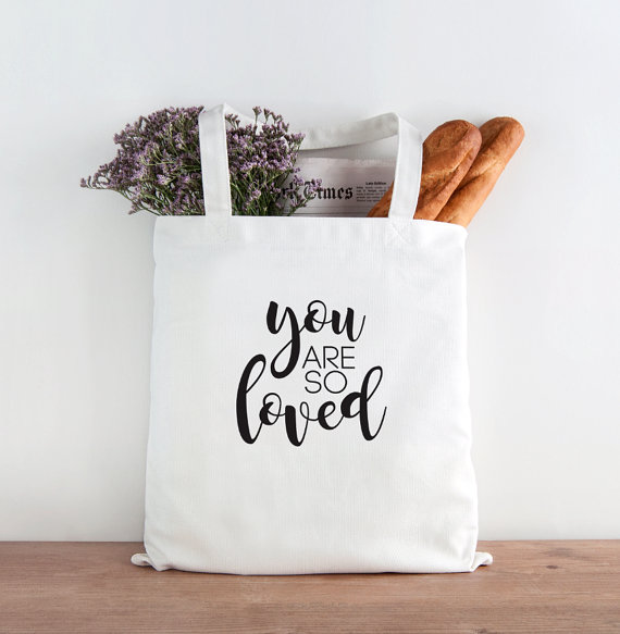 You are so loved market tote | Cool affordable Mother's Day gifts under $15