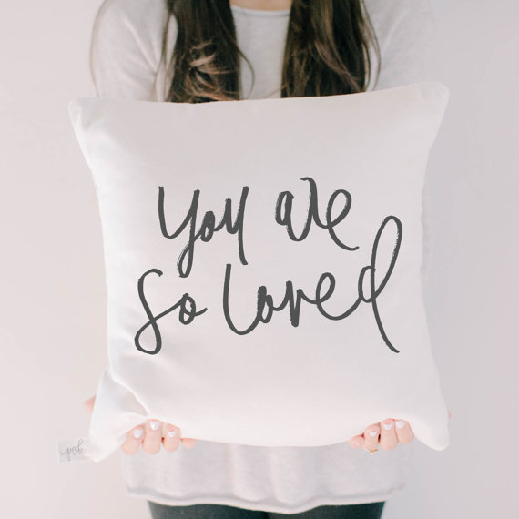 You are So Loved Pillow: Perfect Mother's Day gift for stepmothers or mothers-in-law