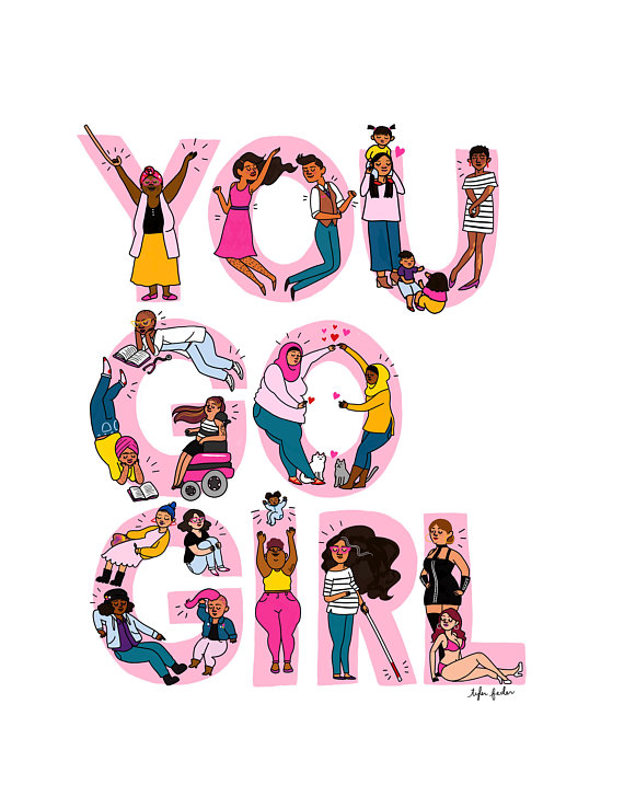 You Go Girl illustrated print, tote, tee, and more by Tyler Feder of Roaring Softly