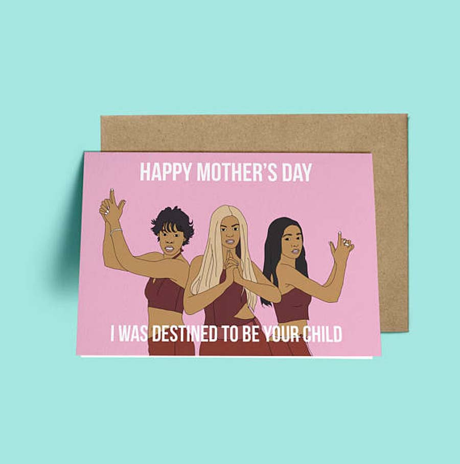 Funny Mother's Day Cards: Destiny's Child Card by Greet Yo Self
