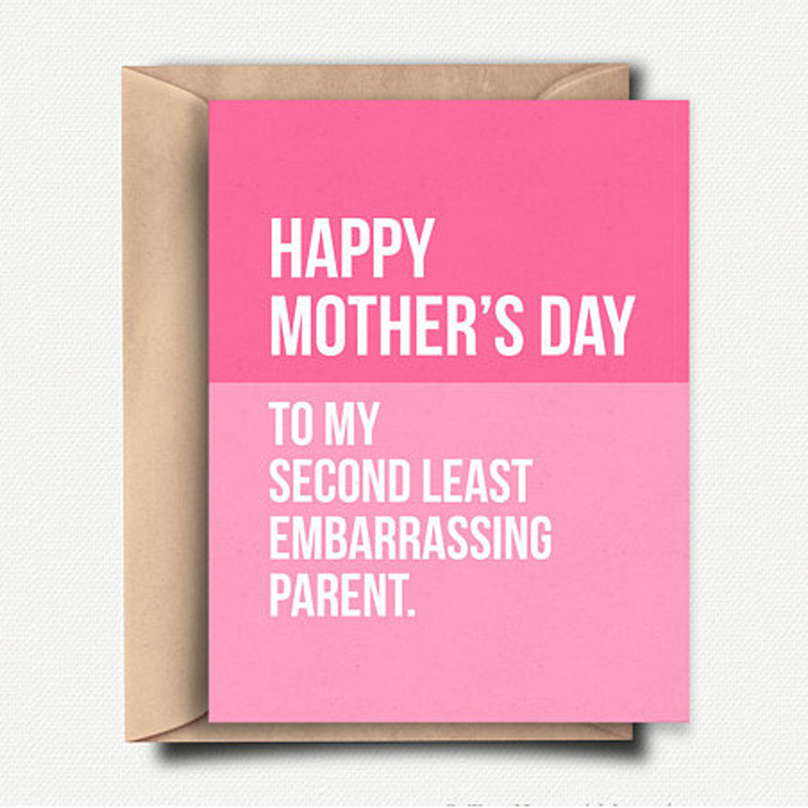 Funny Mother's Day Cards: Embarrassing Parent Card | Top Hat and Monocle