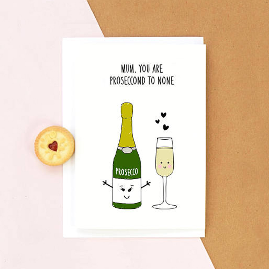 Funny Mother's Day Cards: Prosecco Card by Of Life and Lemons