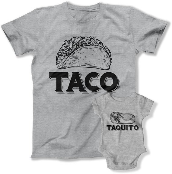 Daddy and me tees: Daddy and me taco tees | Shirt Candy