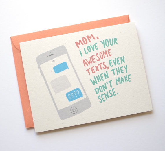 Funny Mother's Day texting card from Row House 14