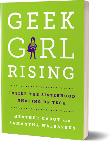 Geek Girl Rising is a great book about how women are changing the tech and business space