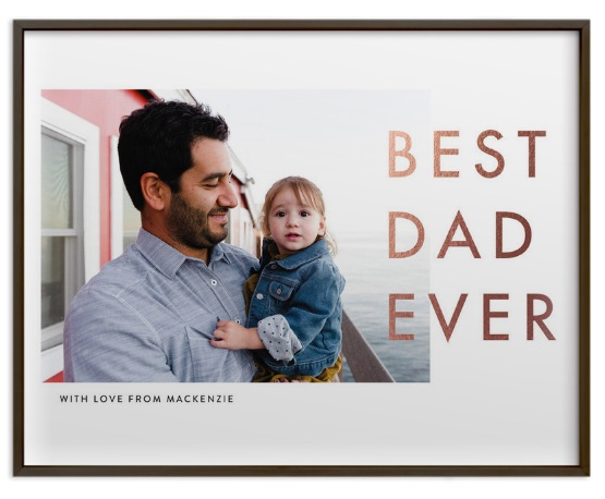 Creative photo gifts for Father's Day: Best Dad Ever Foil Print | Minted