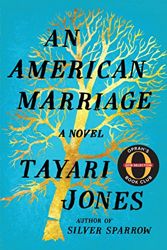 Great new beach reads from women of color: An American Marriage by Tayari Jones