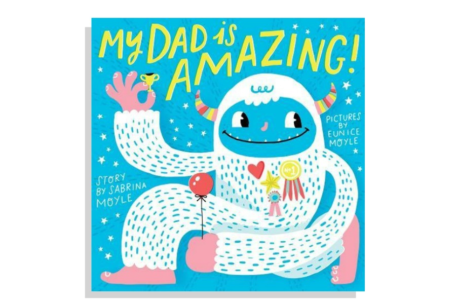 9 silly, sweet, and sentimental new children's books about dads for Father's Day | Gift Guide 2018