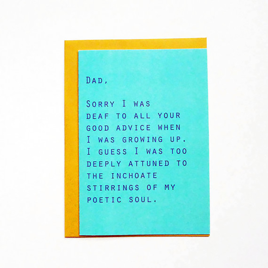 Funny Father's Day Cards: Sorry I Was Deaf To Your Advice Card from Tense and Urgent