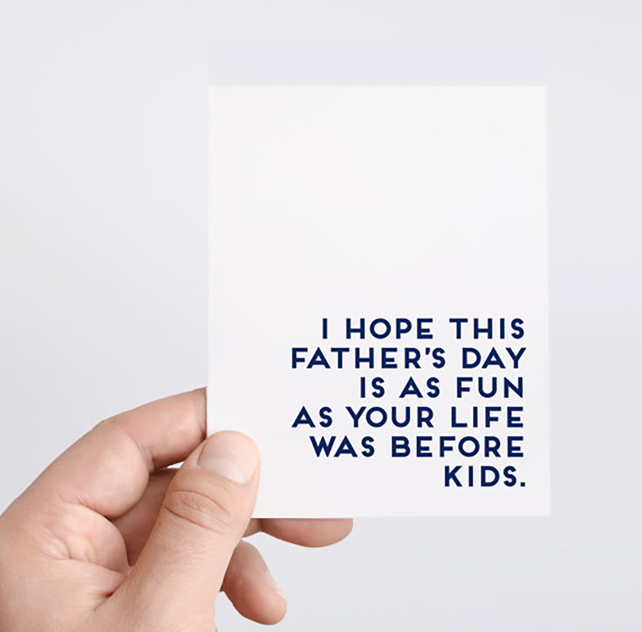 Funny Father's Day Cards: Life Before Kids Card from Spade Stationery
