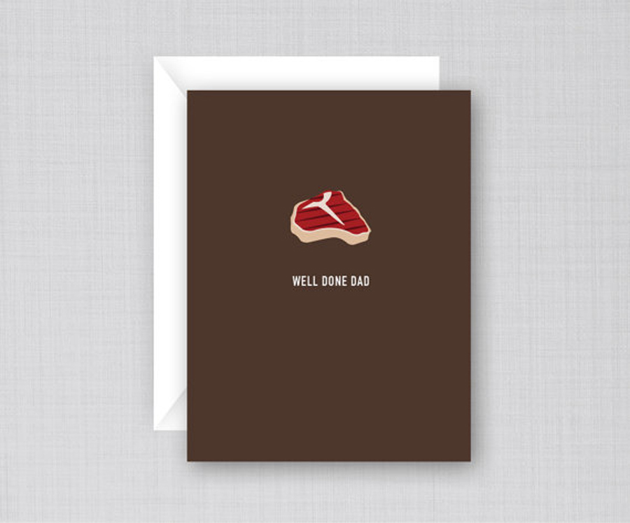 Funny Father's Day Cards: Well Done Dad Card from Classy Cards Creative
