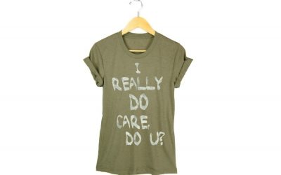I Really DO Care. Do U? Then, great! Here's a shirt for you.