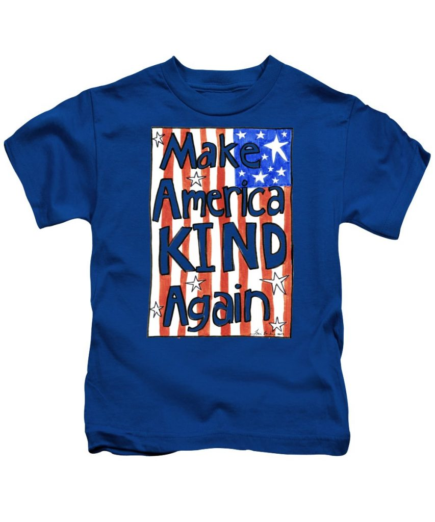 Progressive 4th of July tees for kids and adults: Make American kind again 4th of July tee | Fine Art America