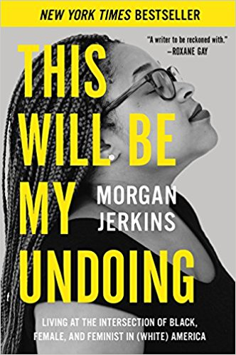 Great new beach reads from women of color: This Will Be My Undoing by Morgan Jerkins