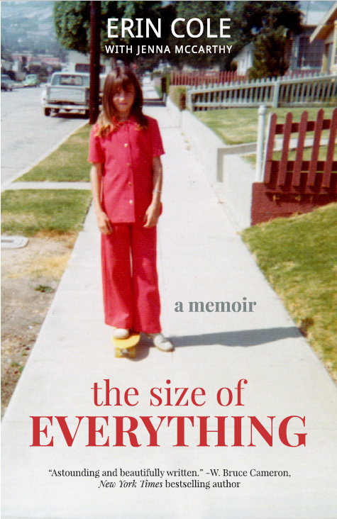 Inspiring new memoirs: The Size of Everything by Erin Cole, with Jenny McCarthy