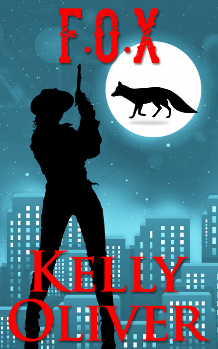 7 new books from women authors: F.O.X. by Kelly Oliver | Sponsor