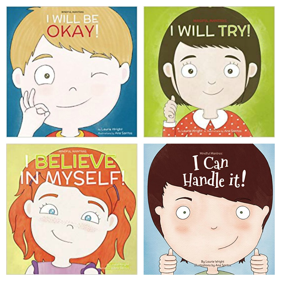 10 growth-mindset books for kids: The Mindful Mantras series by Laurie N. Wright