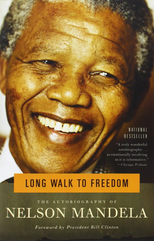 The Long Walk to Freedom: Nelson Mandela's autobiography