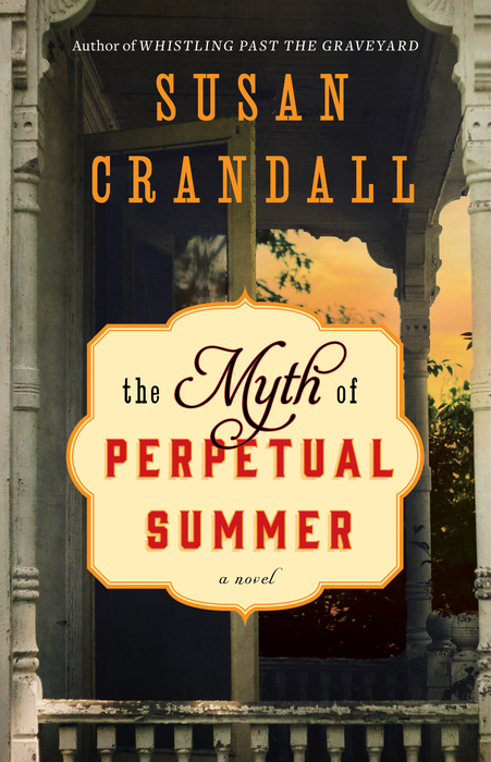 7 new books from women authors: The Myth of Perpetual Summer by Susan Crandall | Sponsored