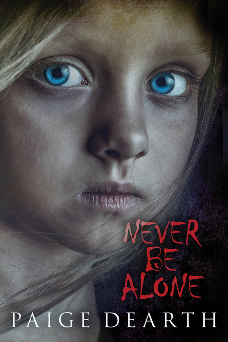 7 new books from women authors: Never Be Alone by Paige Dearth | Sponsor
