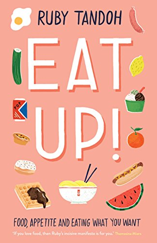 Inspiring new memoirs: Eat Up! by Ruby Tandoh