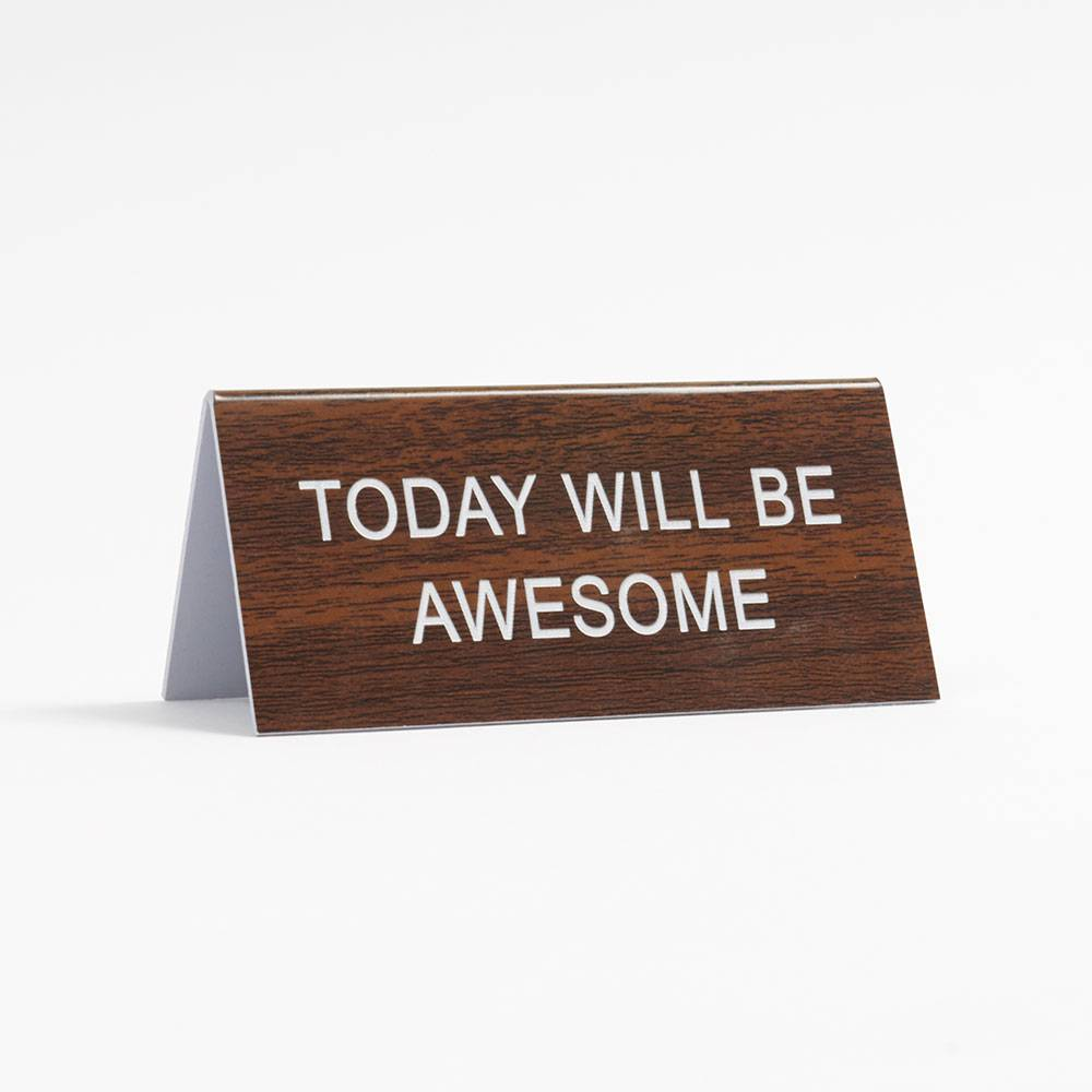 """Today will be awesome"" desk sign: Back to school supplies under $10 to make school more fun"