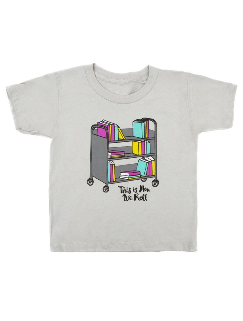 This is how we roll: Cool literary tees for kids | out of print clothing