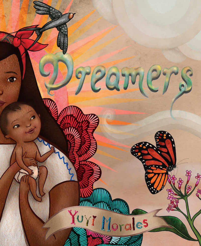 Hispanic Heritage Month books: Dreamers by Yuyi Morales
